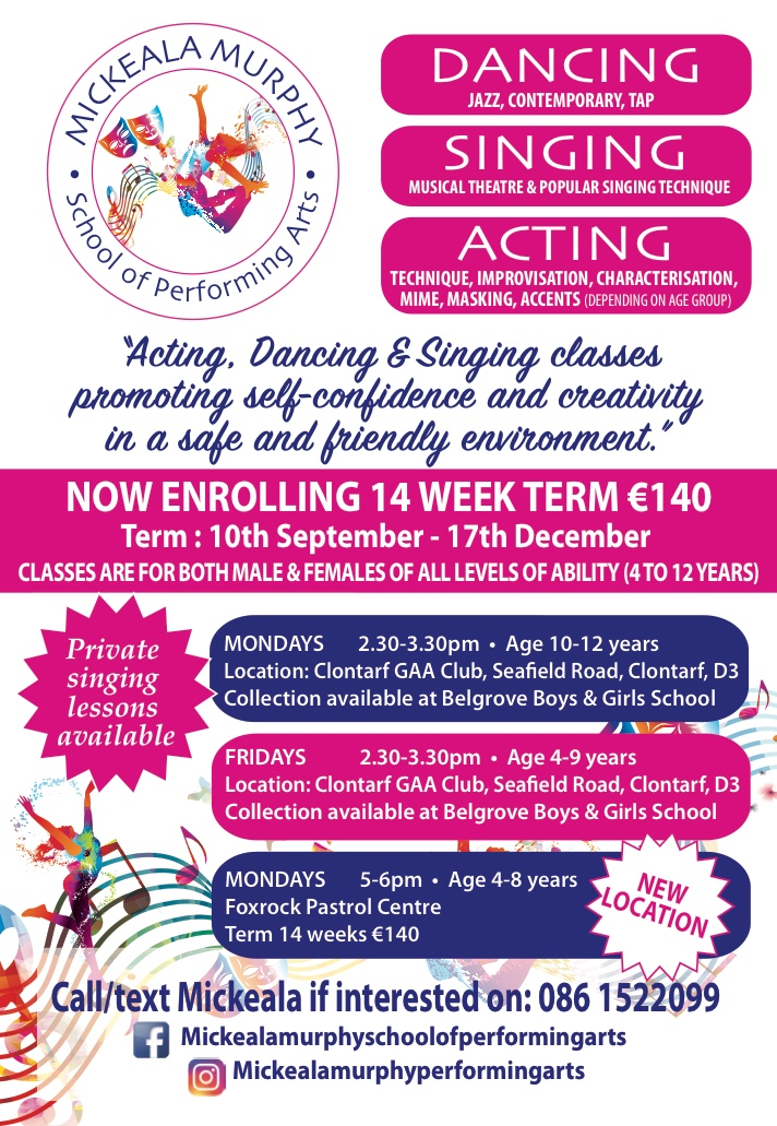 Mickeala Murphys School of Performing Arts - Mondays 5-6pm - Some places still available.